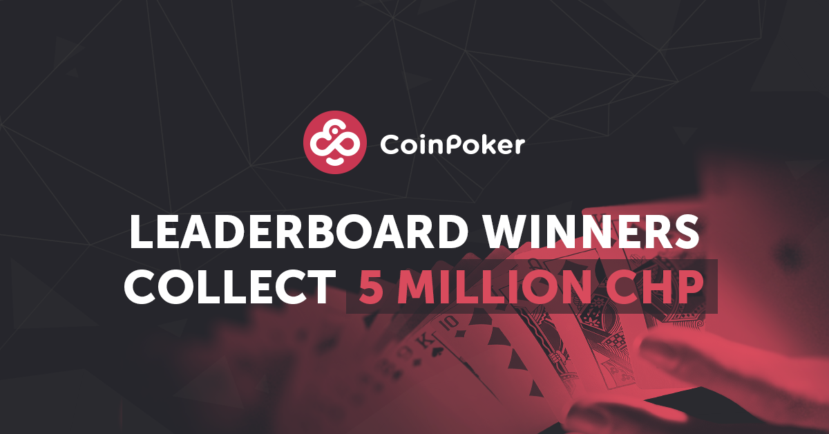 5,000,000 CHP Claimed by Last Month's Leaderboard Winners