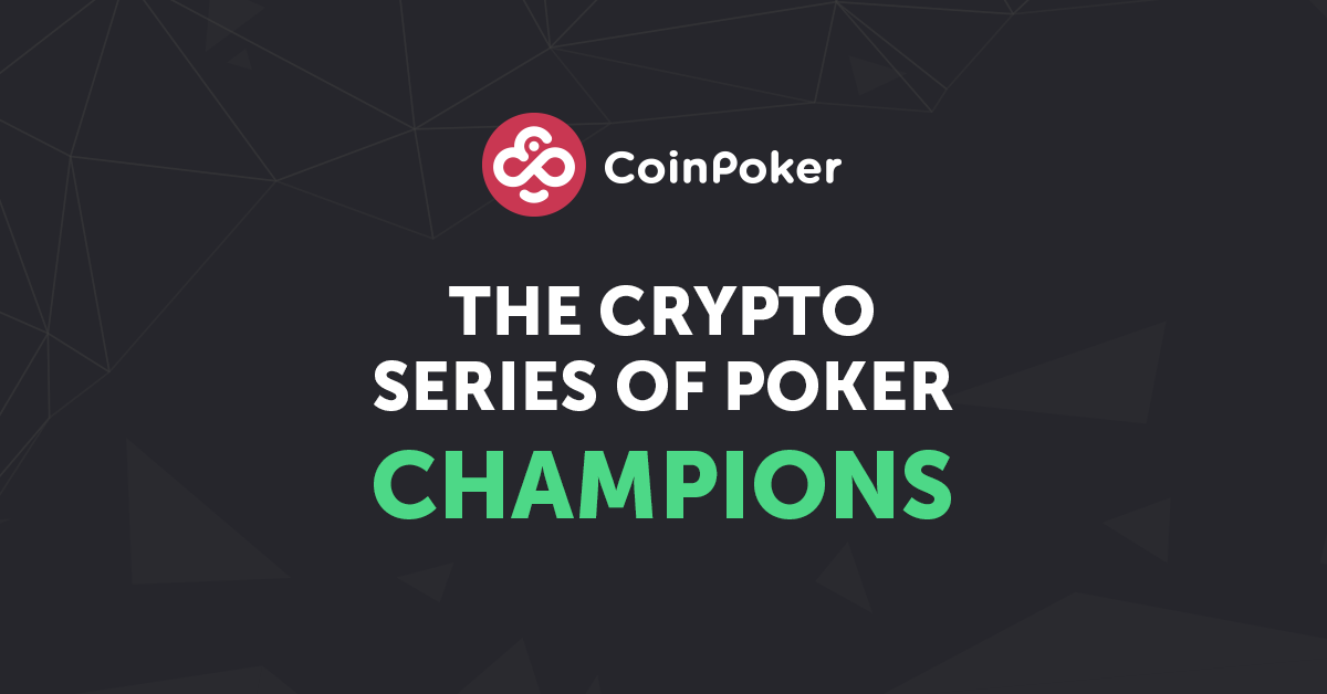 Congrats! The Winners of the Very First Crypto Series of Poker (CSOP)