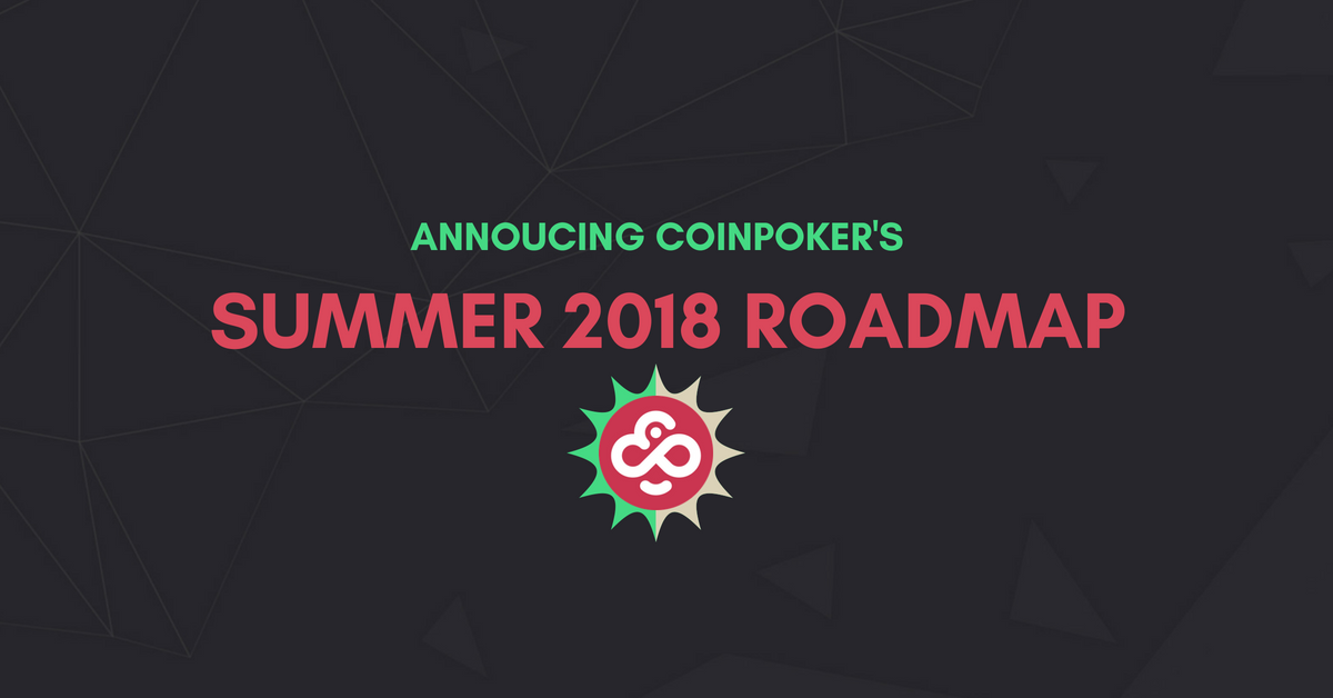 CoinPoker Roadmap 2018