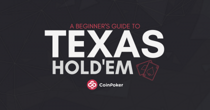 The Beginner's Guide to Playing Texas Hold'Em Poker