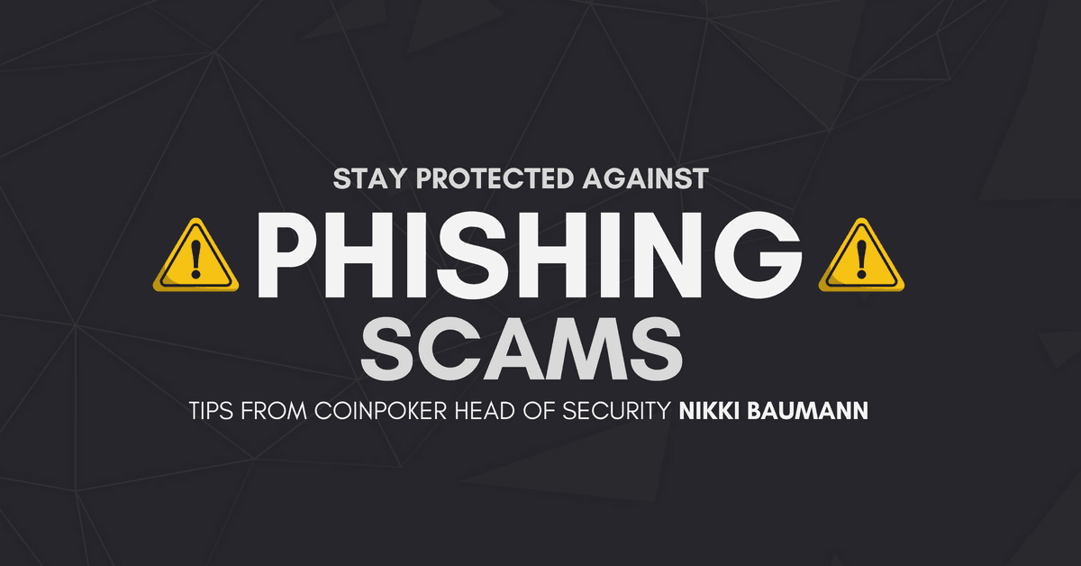 How to Stay Protected Against Phishing Scams CoinPoker