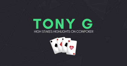 TonyG Loses Millions of CHP in Last Weekend's Nosebleed Action on CoinPoker