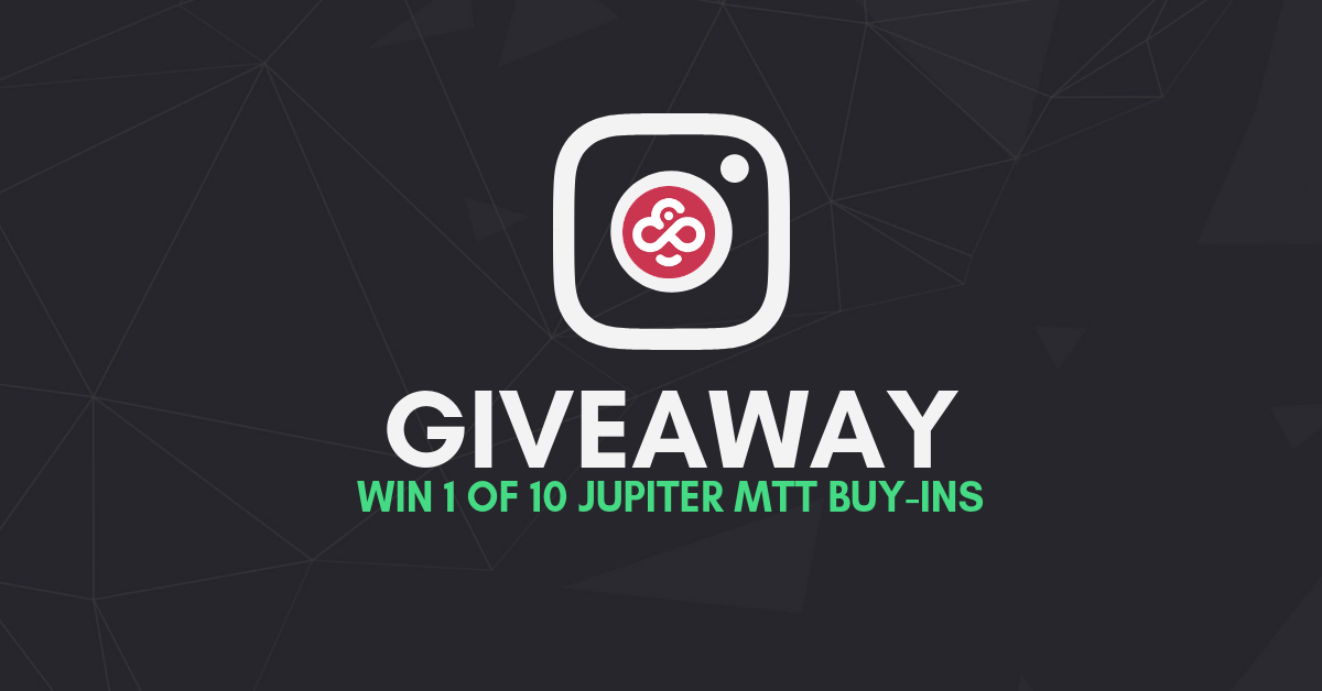 We're Giving Away 10 Entries to Saturday's Jupiter MTT (7,500 CHP GTD)