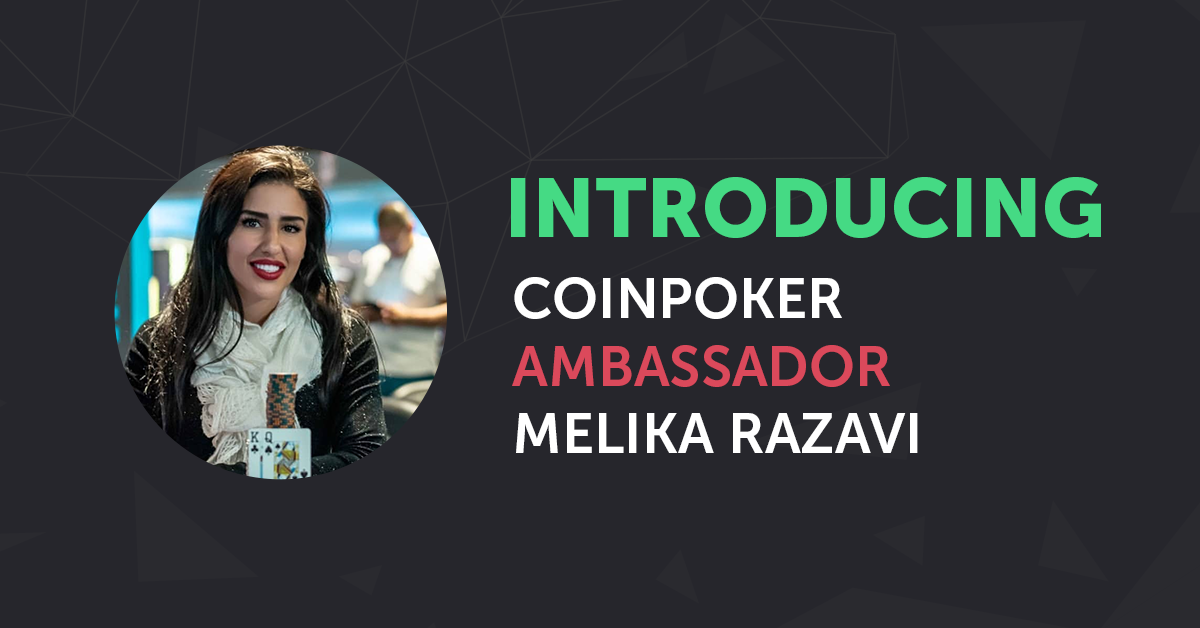 High Stakes Poker Pro Melika Razavi Joins the CoinPoker Team