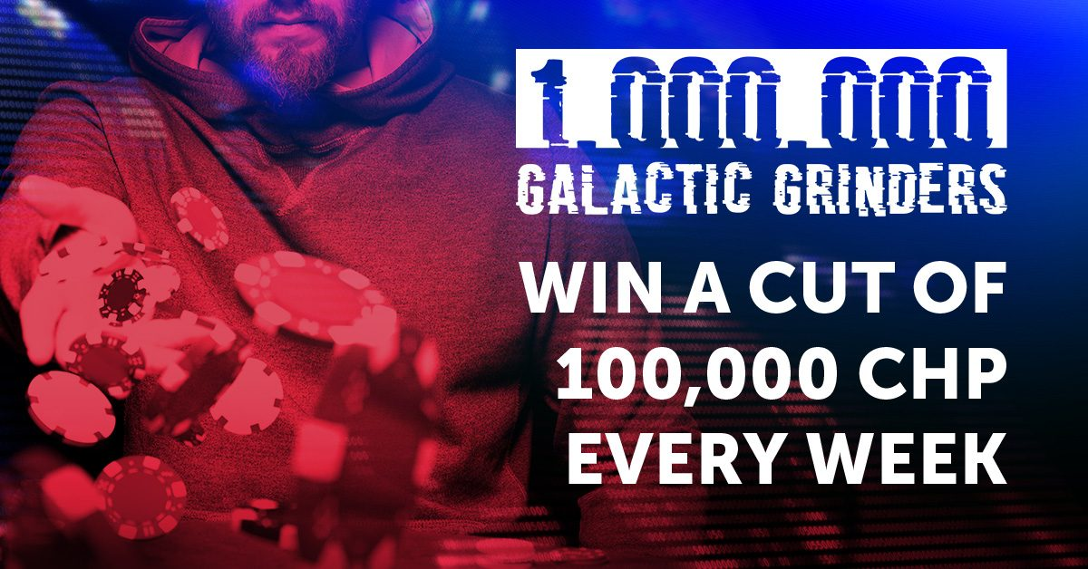 Compete for Your Cut of the Galactic Grinders 1,000,000 CHP Leaderboard