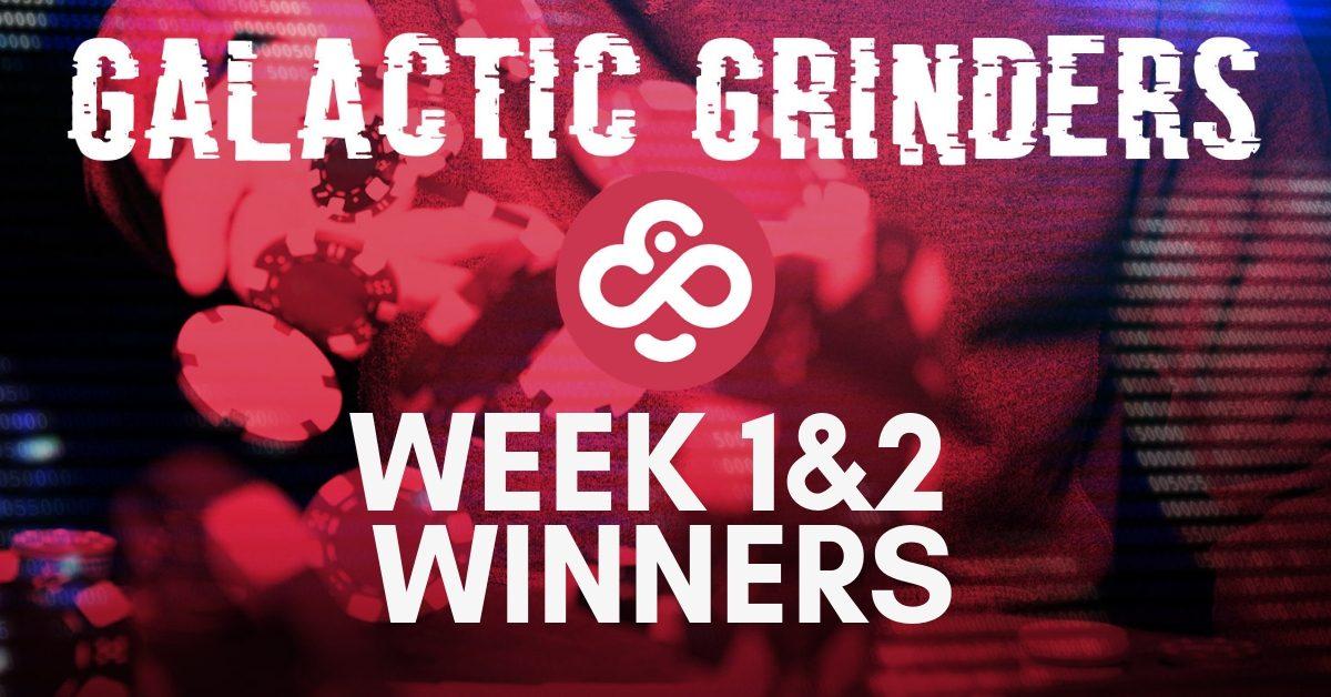 The Week 1 & 2 Winners of March's Galactic Grinders Leaderboard