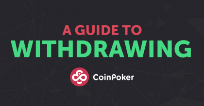 Guide to withdrawing funds at CoinPoker